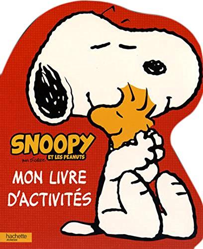 Snoopy et les peanuts : Mon livre d'activités