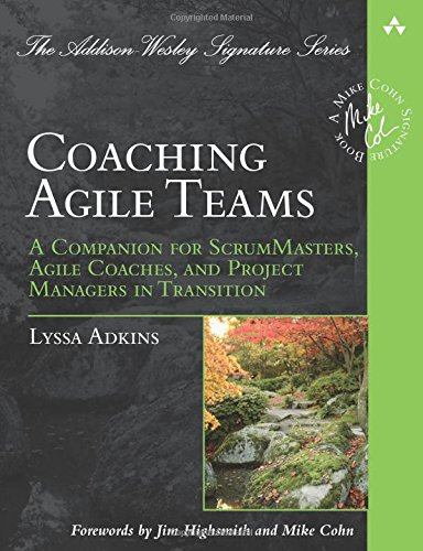 coaching-agile-teams-a-companion-for-scrummasters-agile-coaches-and-project-managers-in-transition-a