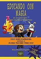Educando con magia: El ilusionismo como recurso didáctico (Herramientas) de Narcea