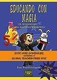 Educando con magia: El ilusionismo como recurso didáctico (Herramientas)