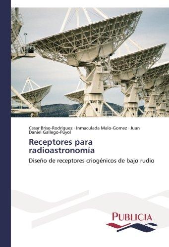 Receptores para radioastronomía por Briso-Rodríguez Cesar