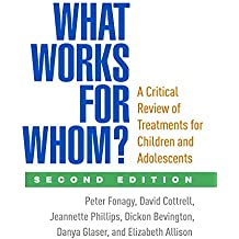 What Works for Whom?, Second Edition: A Critical Review of Treatments for Children and Adolescents (English Edition)