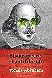 Libros Descargar PDF Shakespeare el antifilosofo (PDF y EPUB) Espanol Gratis