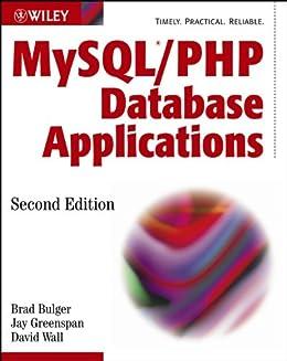 MySQL / PHP Database Applications par [Bulger, Brad, Greenspan, Jay, Wall, David]