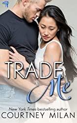 Trade Me (Cyclone) (Volume 1) by Courtney Milan (2015-11-27)
