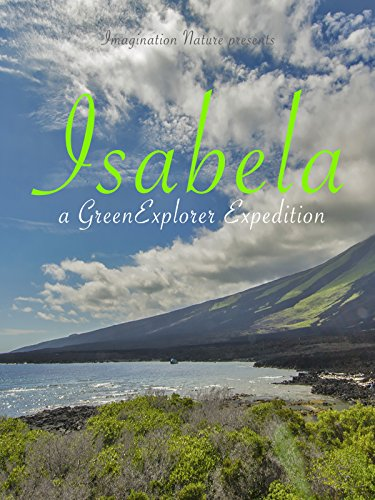 Isabela: a Green Explorer Expedition