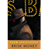 Brisk Money: A Tor.Com Original (Ray Electromatic Mysteries)