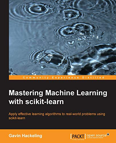 Mastering Machine Learning With scikit-learn por Gavin Hackeling