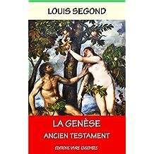 La Genèse: Ancien Testament