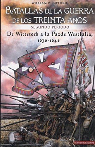 Batallas de la Guerra de los Treinta Años segundo periodo: De Wittstock a la Paz de Westfalia, 1638-1648
