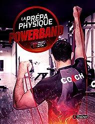 La prépa physique powerbands