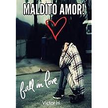 Maldito Amor (Portuguese Edition)