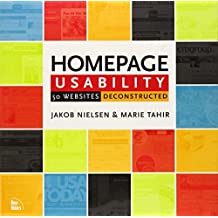 Homepage Usability: 50 Websites Deconstructed by Jakob Nielsen (2001-10-30)