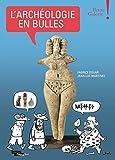 L'archéologie en bulles - Petite Galerie - Musée du Louvre