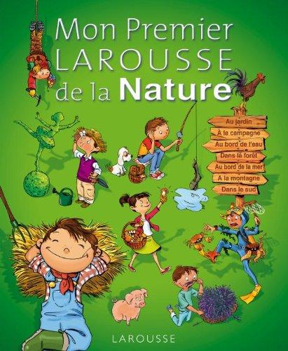 Mon Premier Larousse de la Nature par Anne Bouin