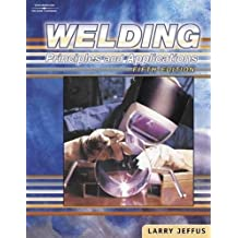 Welding, 5E: Principles and Applications