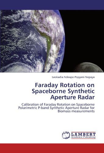 Faraday Rotation on Spaceborne Synthetic Aperture Radar: Calibration of Faraday Rotation on Spaceborne Polarimetric P-band Synthetic Aperture Radar for   Biomass measurements
