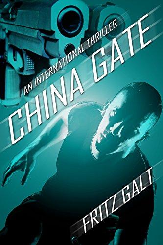 China Gate (China Gate (An International Thriller) (English Edition))