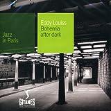 Songtexte von Eddy Louiss - Jazz in Paris: Bohemia After Dark
