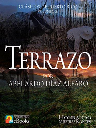 Terrazo (Clásicos de Puerto Rico nº 11) por Abelardo Díaz Alfaro