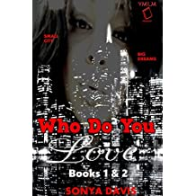 Who Do You Love (Remixed): Books 1 & 2