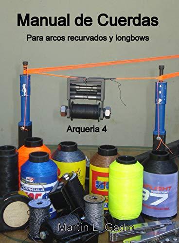 Manual cuerdas Para arcos recurvados longbows: Arqueria