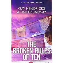 The Broken Rules of Ten: Tenzing Norbu's First Case
