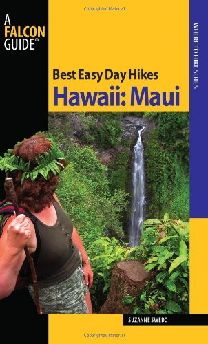 Hawaii: Maui (Best Easy Day Hikes Series)