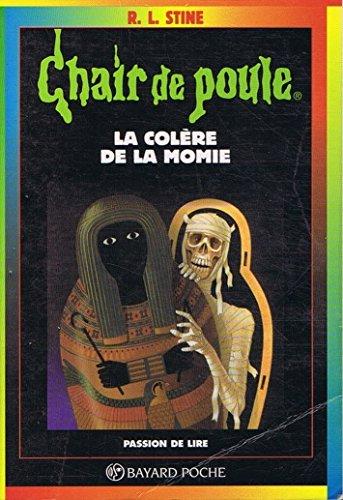 Chair de poule N°22: La Colère de la momie