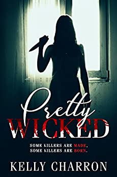 Pretty Wicked by [Charron, Kelly]