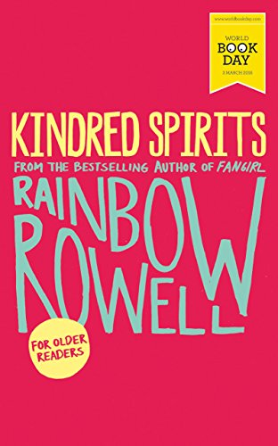 Kindred Spirits: World Book Day Edition 2016 (English Edition) por Rainbow Rowell