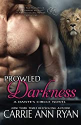 Prowled Darkness: Volume 7 (Dante's Circle) by Carrie Ann Ryan (2016-04-03)