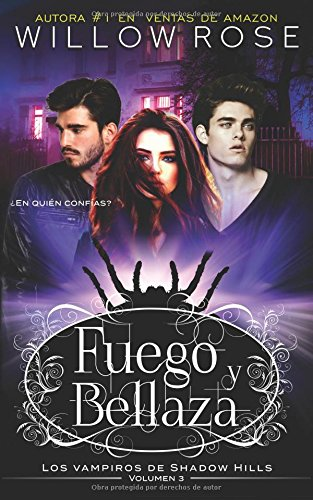 Fuego y Bellaza par Willow Rose