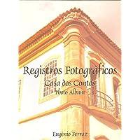 Registros Fotográficos. Casa dos Contos (Em Portuguese do Brasil)
