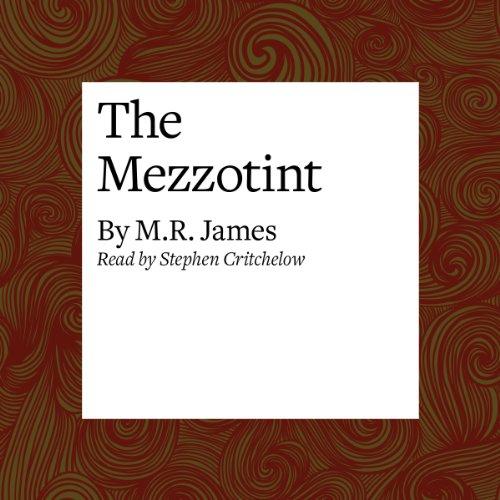 The Mezzotint  Audiolibri