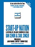 Start-up Nation: La historia del milagro económico de Israel