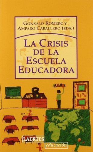 La crisis de la escuela educadora (Laertes Educación)