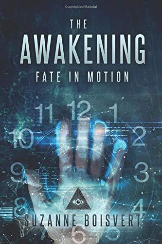The Awakening: Fate in Motion por Suzanne Boisvert