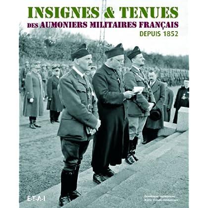 Insignes & Tenues des Aumoniers Militaires Français depuis 1852