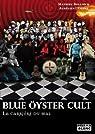 Blue Öyster Cult : La Carrière du mal par Bollon