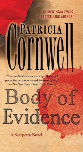 (BODY OF EVIDENCE ) By Cornwell, Patricia D. (Author) mass_market Published on (06, 2011) par Patricia D. Cornwell