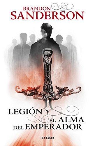 Legi??n y alma del emperador (Spanish Edition) by Brandon Sanderson (2014-11-11)