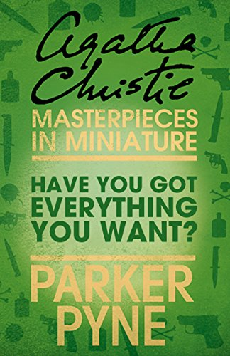 Have you got everything you want an agatha christie short story have you got everything you want an agatha christie short story by christie fandeluxe Ebook collections