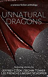 Unnatural Dragons: a science fiction anthology (English Edition)