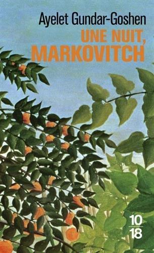 Une nuit, Markovitch par Ayelet GUNDAR-GOSHEN
