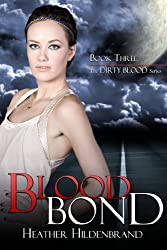 Blood Bond (Dirty Blood series Book 3)