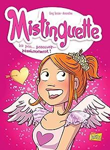 """Afficher """"Mistinguette n° 7 Un peu, beaucoup, passionnément !"""""""