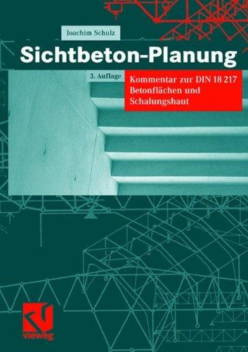 Price comparison product image Sichtbeton-Planung: Kommentar zur DIN 18217 Betonflen und Schalungshaut (German Edition)