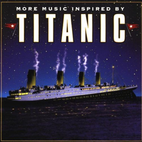 More Music Inspired By Titanic by Silver Screen Orchestra