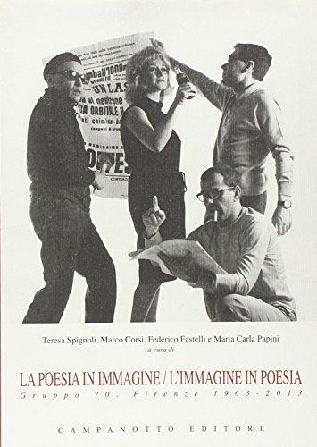 La poesia in immagine/L'immagine in poesia. Gruppo 70. Firenze (Immagine Gruppo)